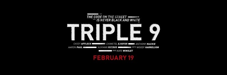 Triple-9-Release-Date-moves-up-to-February-2016-1024×341