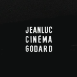 Godard in Fragments, un video celebra il cinema del regista francese